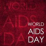 WORLD AIDS DAY- DECEMBER 1ST