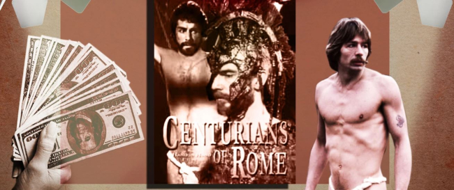 'Centurians of Rome': How A Bank Robber Made The Most Expensive Gay Porno Of All Time